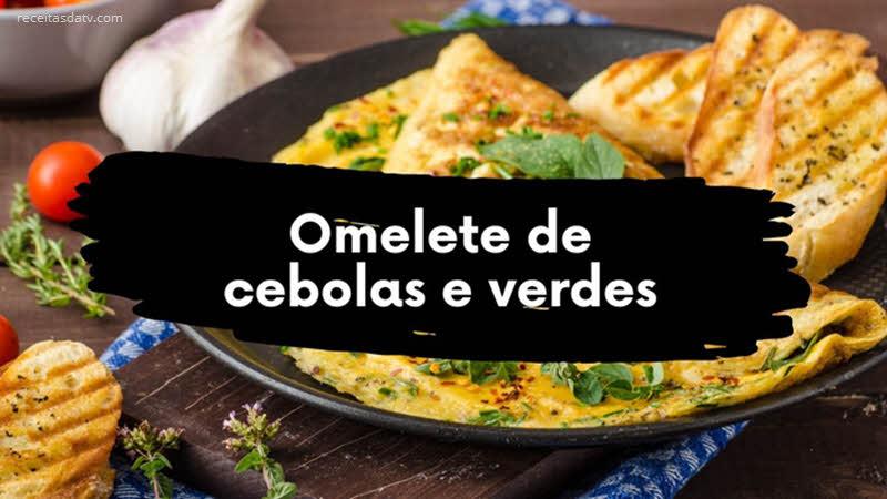 Receita de omelete de cebolas e verdes