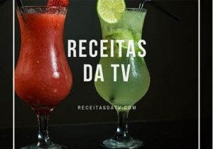 drinques bebidas Receitas da TV