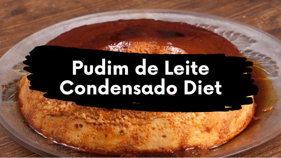 Pudim de Leite Condensado Diet