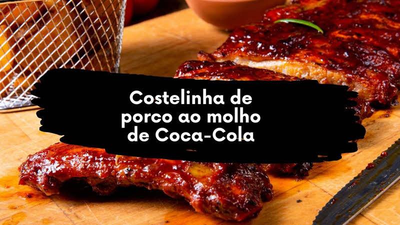 Costelinha de porco ao molho de Coca-Cola