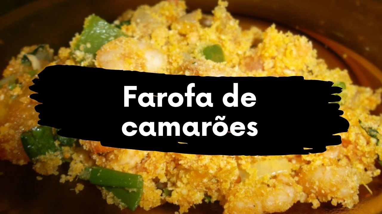Receita de farofa de camarões